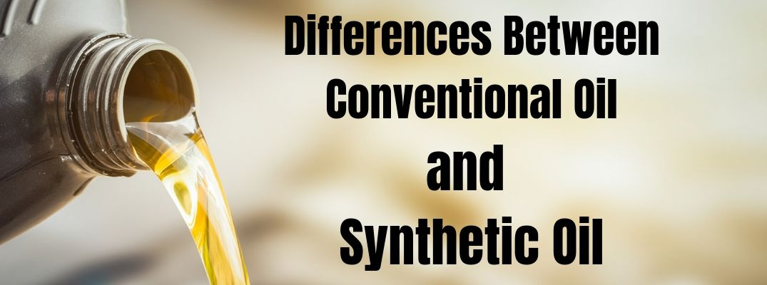 Differences Between Conventional Oil and Synthetic Oil with image of oil pouring out of a bottle