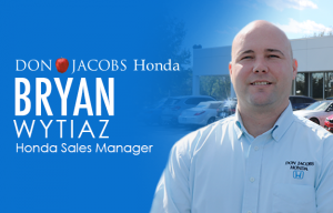 Don Jacobs Honda Sales Manager Bryan Wytiaz