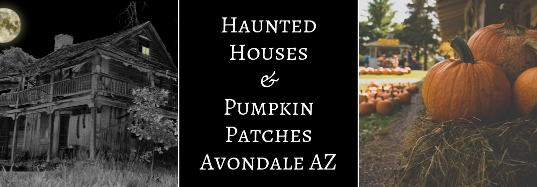 Creepy House at Night, Black Background with White Haunted Houses & Pumpkin Patches Avondale AZ Text and Close Up of Pumpkins on a Hay Bale
