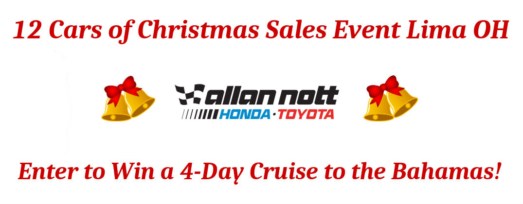 12 Cars of Christmas Sales Event Lima OH at Allan Nott-Honda and Toyota Christmas Sales and Specials