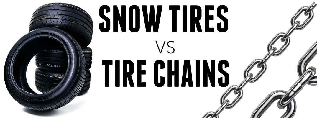 If I Have Snow Tires Do I Need Snow Chains