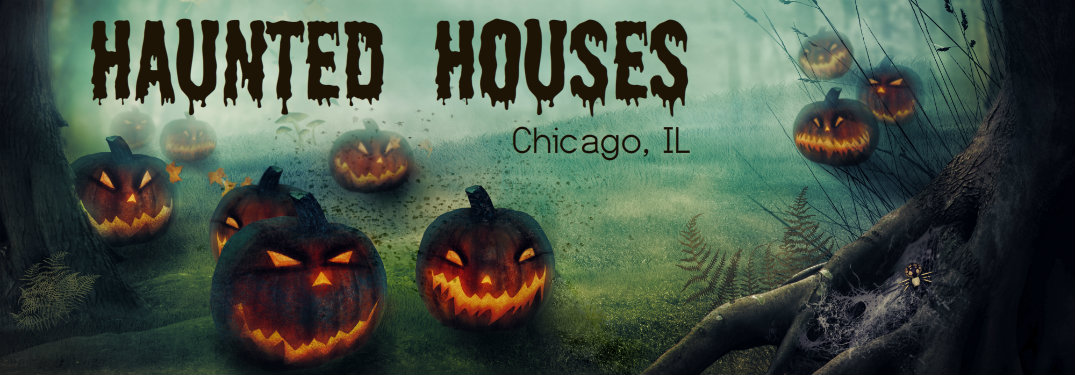 best haunted houses Chicago IL