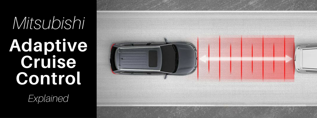 Mitsubishi Adaptive Cruise Control Explained