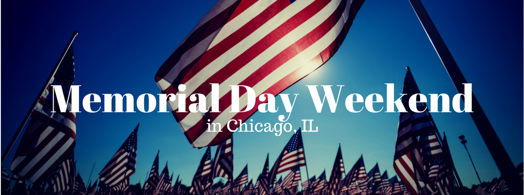 Memorial Day Weekend Chicago