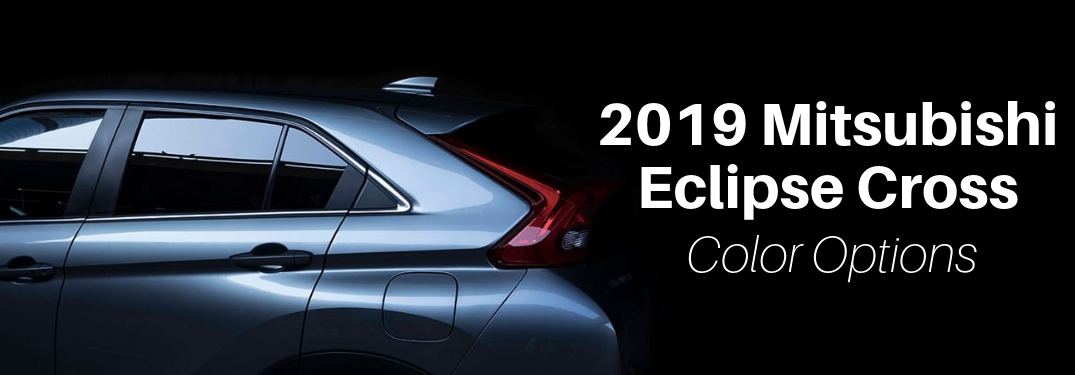What colors does the 2019 Mitsubishi Eclipse Cross come in?