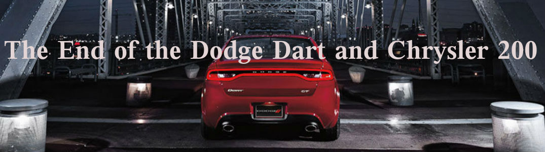 The End of the Dodge Dart and Chrysler 200