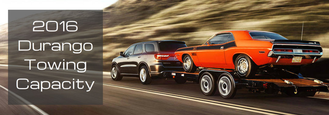 How much can the 2016 Durango tow?