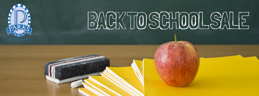 Back to School Sale Incentives at Parks Family Dealerships