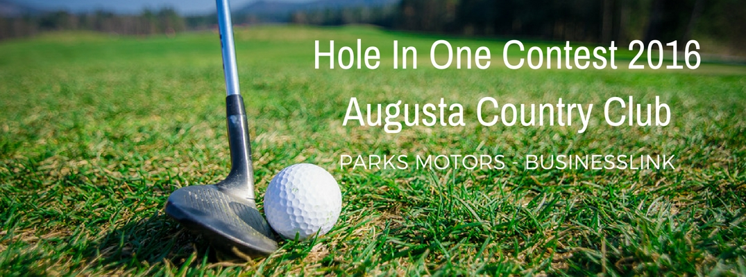 Parks Motors with BusinessLink Sponsor Hole In One Contest at Augusta Chamber Golf Open