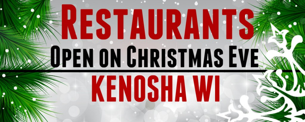 Restaurants Open  Hours In Kenosha