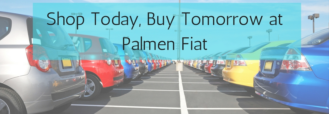 shop today buy tomorrow program at palmen fiat. Black Bedroom Furniture Sets. Home Design Ideas