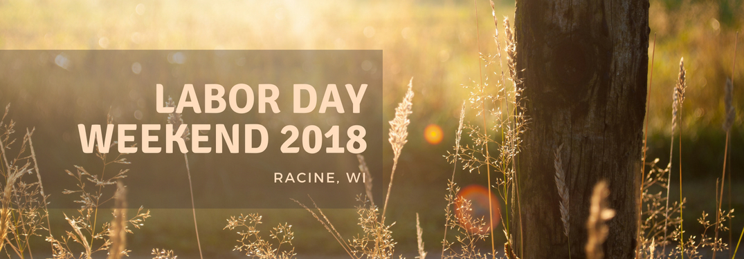 labor-day-weekend-2018-racine-wi-title-with-grass-field-and-tree