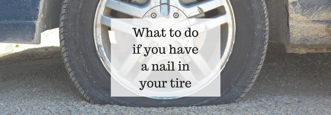 flat tire, what to do if you have a nail in your tire