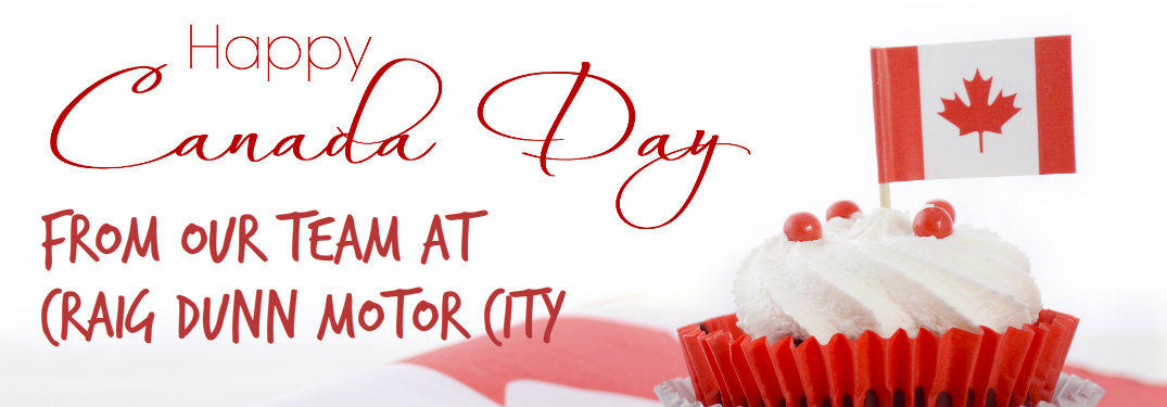 Happy Canada Day from our team at Craig Motor City