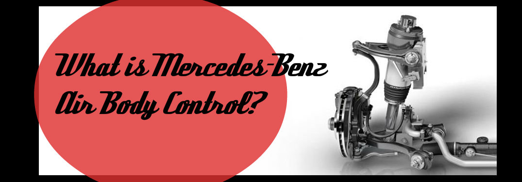 What Is Mercedes-Benz Air Body Control?