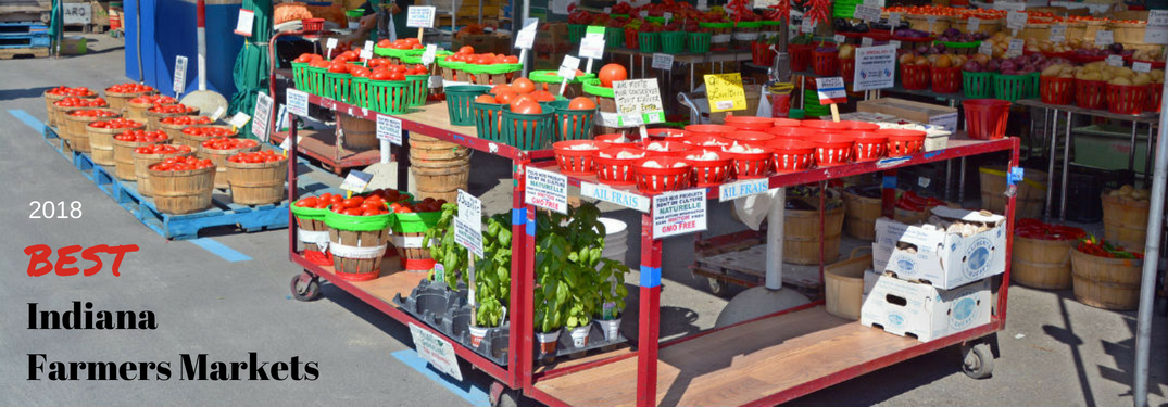 2018 Best Indiana Farmer's Markets, text on an image of red carts filled with colorful veggies