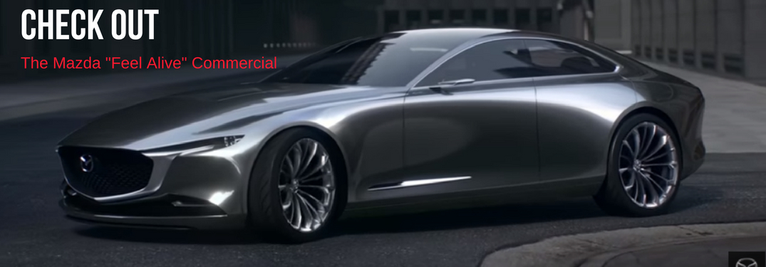 "Check Out the Mazda ""Feel Alive"" Commercial, text on an image of the Vision Coupe, Next Generation Mazda Design"