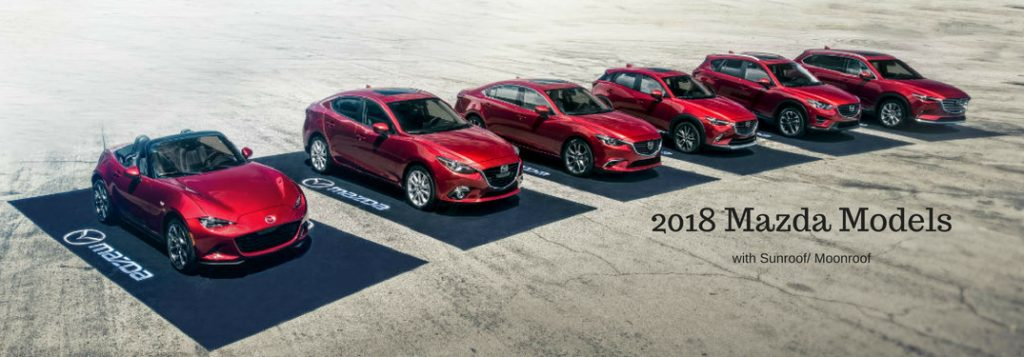 What 2018 Mazda Models Make A Sunroof Moonroof Available