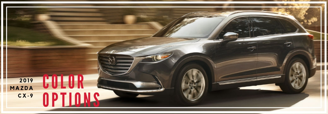 2019 Mazda CX-9 Color Options, text on an image of the driver side exterior of the 2019 Mazda CX-9