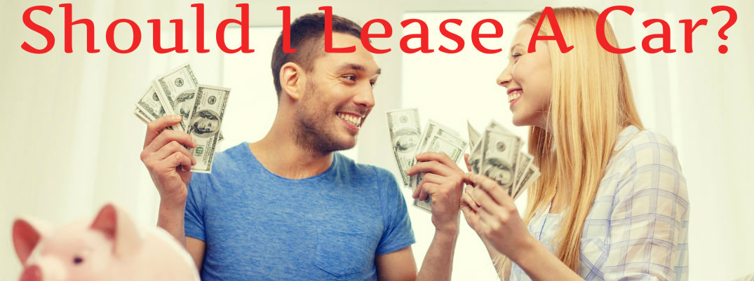 is leasing a car a good idea
