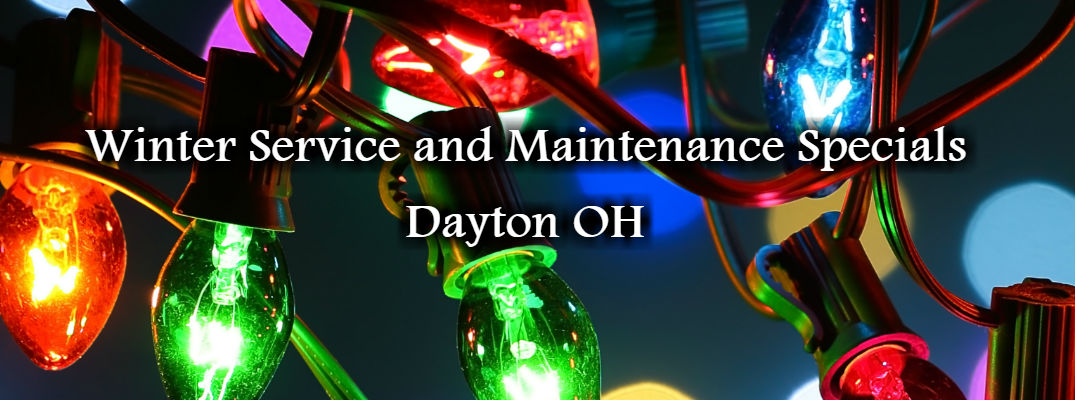 Winter Service and Maintenance Specials Dayton OH