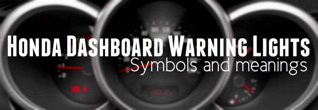 Honda dashboard warning light symbols and meanings