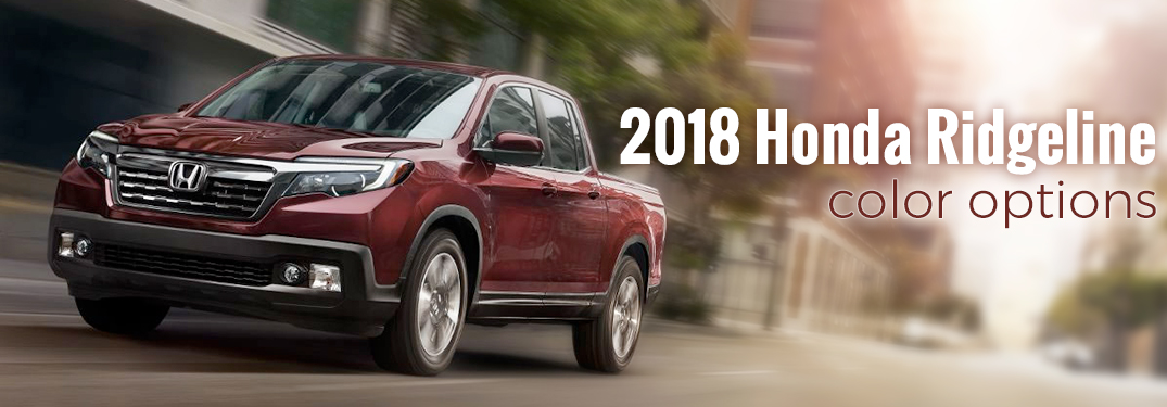 What Colors Does The 2018 Honda Ridgeline Come In