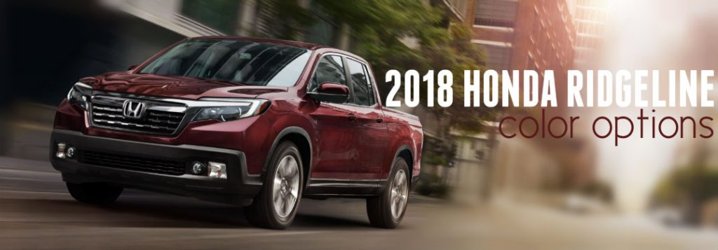 Chevy Dealer Tucson >> What colors does the 2018 Honda Ridgeline come in?
