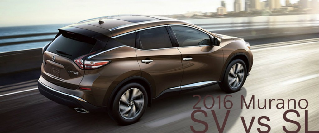 2016 nissan murano sv vs murano sl. Black Bedroom Furniture Sets. Home Design Ideas