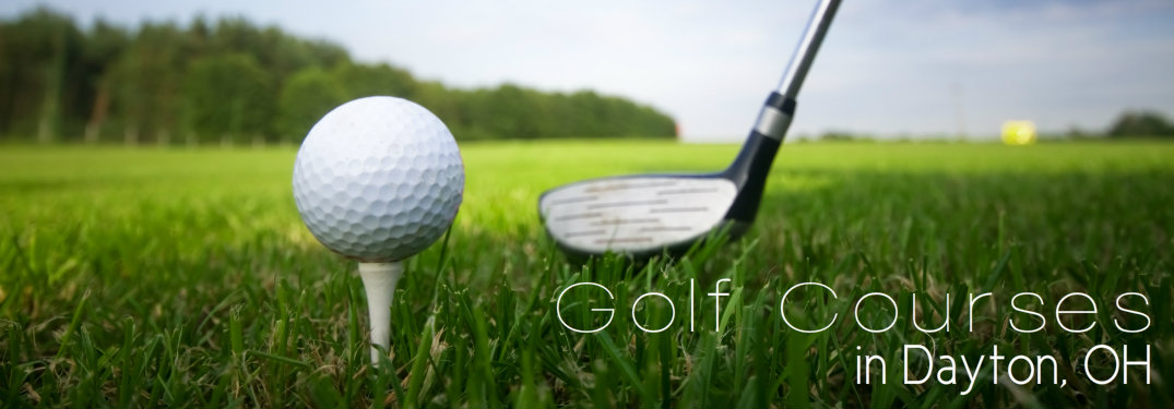 Where To Golf In Dayton Oh For Father S Day 2017