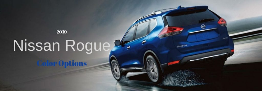 How Many Color Choices are There for the 2019 Nissan Rogue?