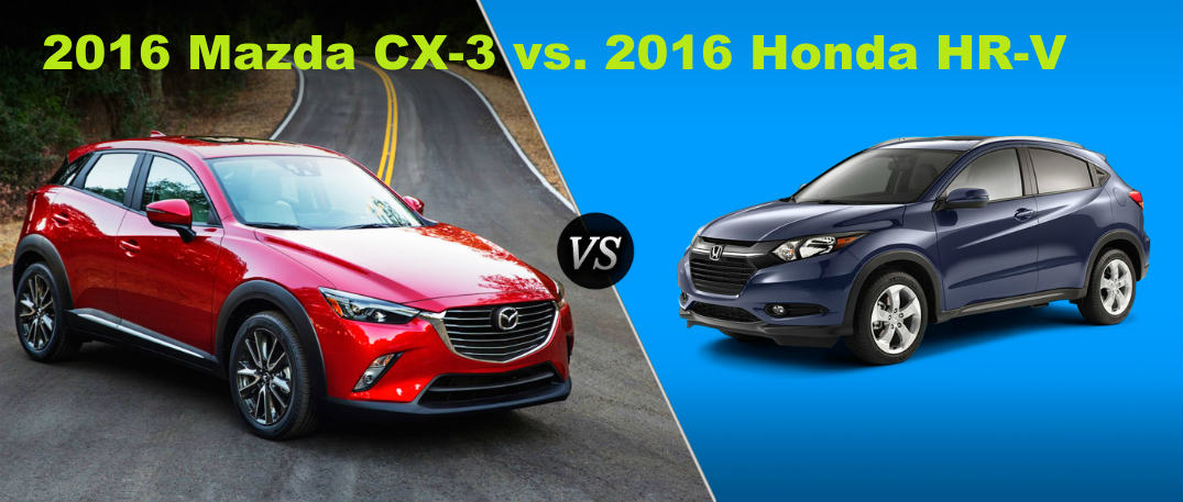 Mazda Cx 3 Vs Honda Hrv >> 2016 Mazda Cx 3 Takes On 2016 Honda Hr V In Recent Comparison