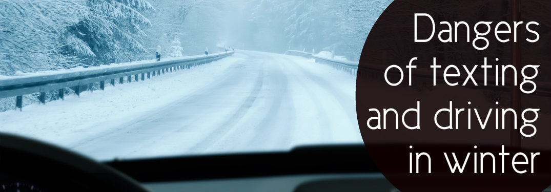 Text-saying-dangers-of-texting-and-driving-in-winter-in-front-of-snowy-background
