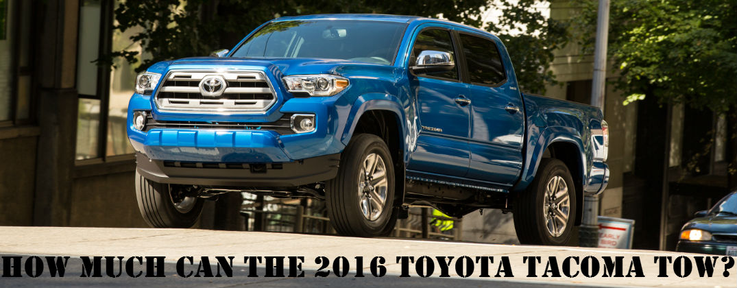 What Is The Towing Capacity Of The 2016 Toyota Tacoma