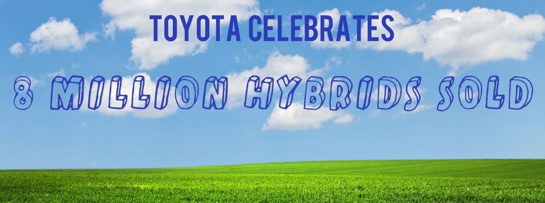 Toyota officially sold 8 million hybrids