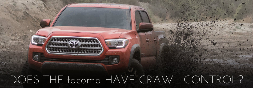 Does 2016 Toyota Tacoma have Crawl Control