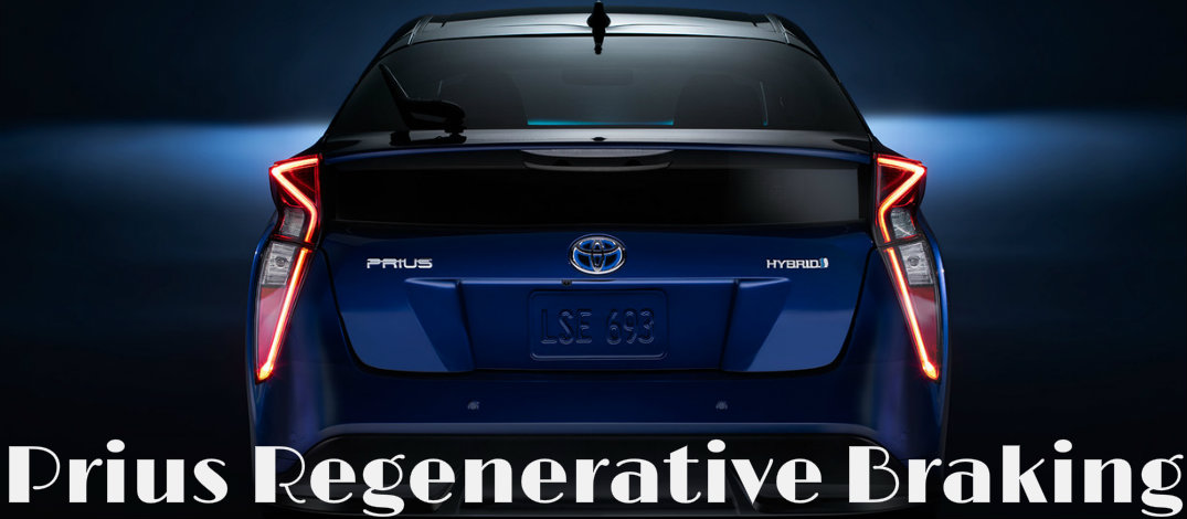 How The Toyota Prius Regenerative Braking System Works