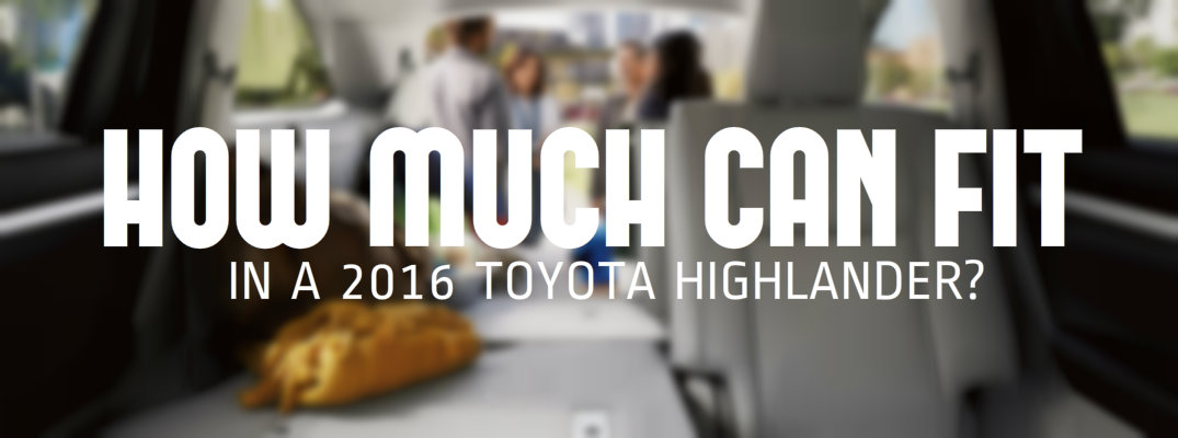 2016 Toyota Highlander cargo and passenger space