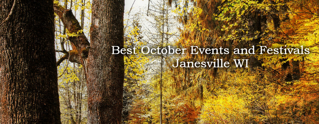 Best October Events and Festivals Janesville WI