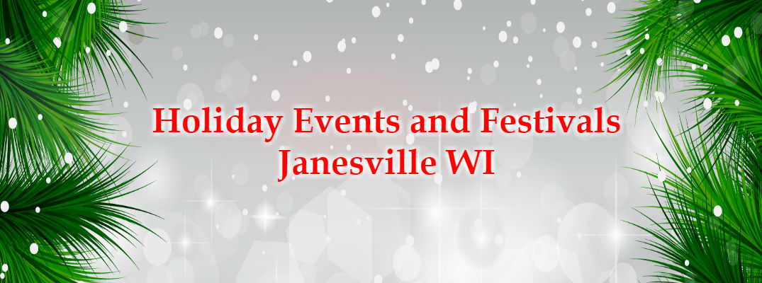 Holiday Events and Festivals Janesville WI