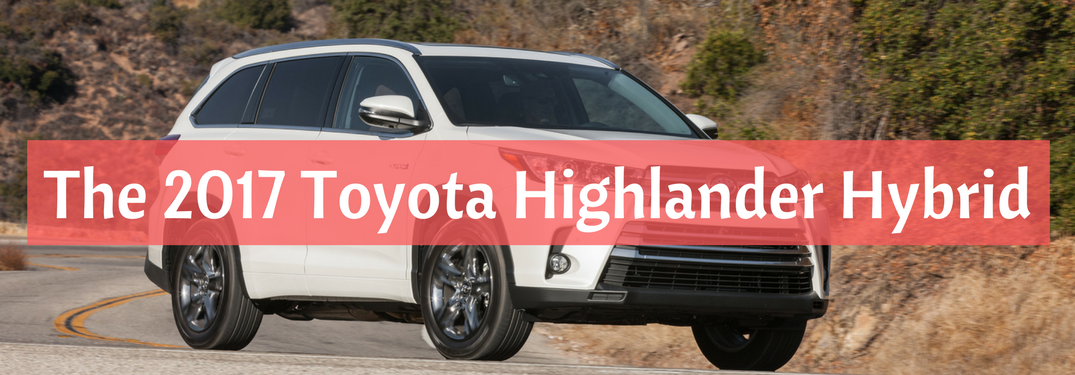 2017 Toyota Highlander Hybrid full view