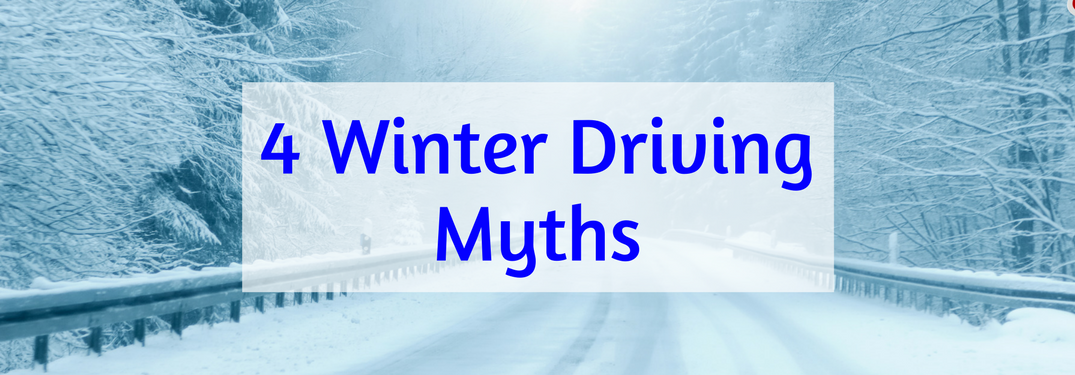 "snowy forest road background with text ""4 winter driving myths"" over it"
