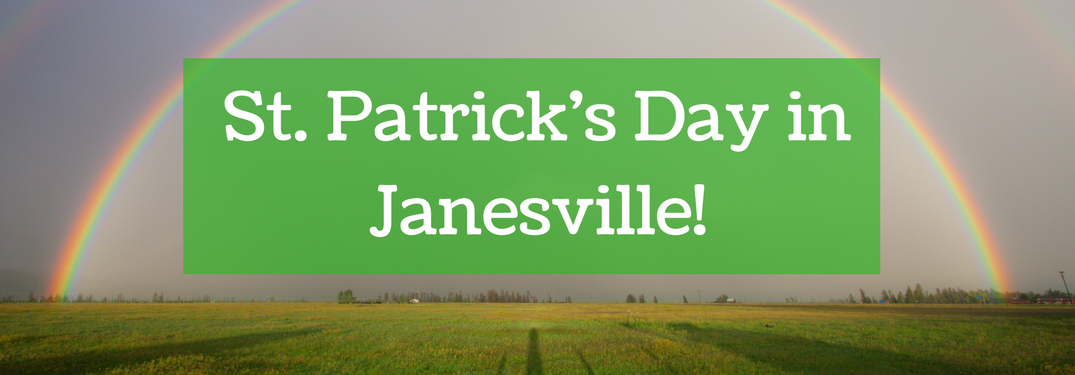 """st. patrick's day in janesville!"" white text against green background with rainbow behind it"