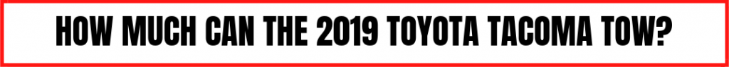 "red, white and black button with text ""what will be different about the 2020 toyota tacoma?"""