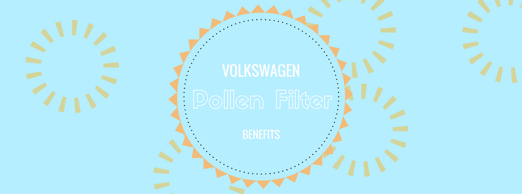 Volkswagen drivers benefit from included Clean Pollen Filters