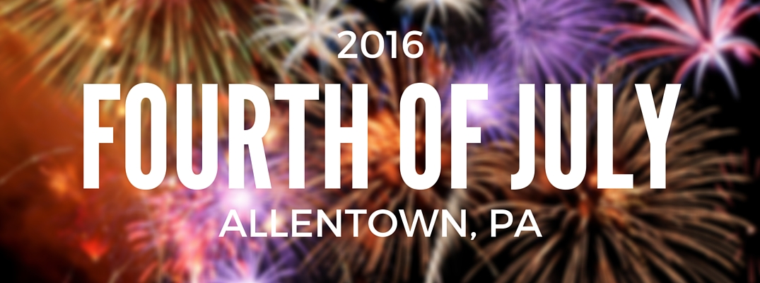 4th of July 2016 Fireworks Allentown, PA
