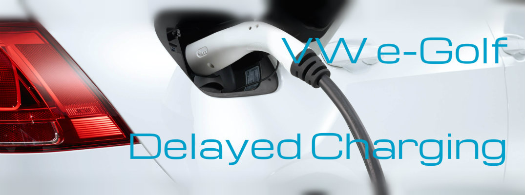 How to Set Up 2016 Volkswagen e-Golf Delayed Charging