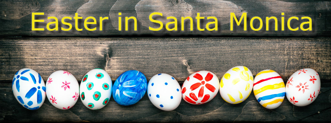 2016 easter events and activities in santa monica ca
