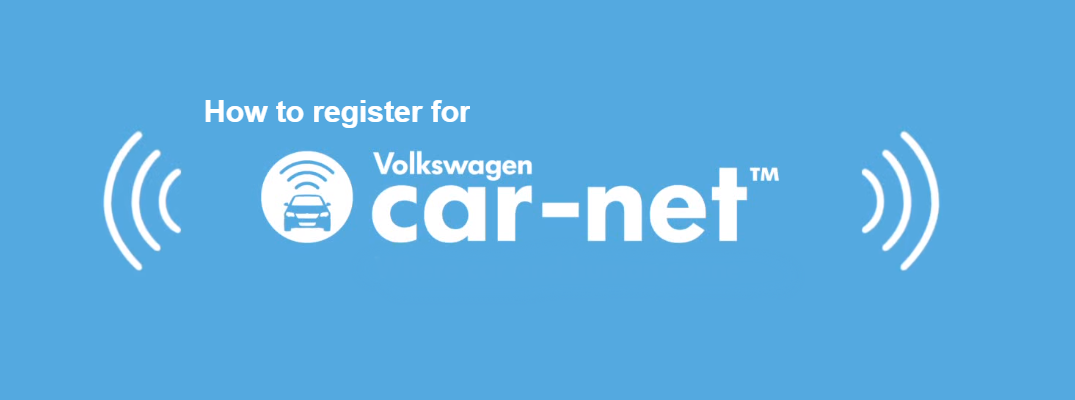 How to Register Your Volkswagen for VW Car-Net