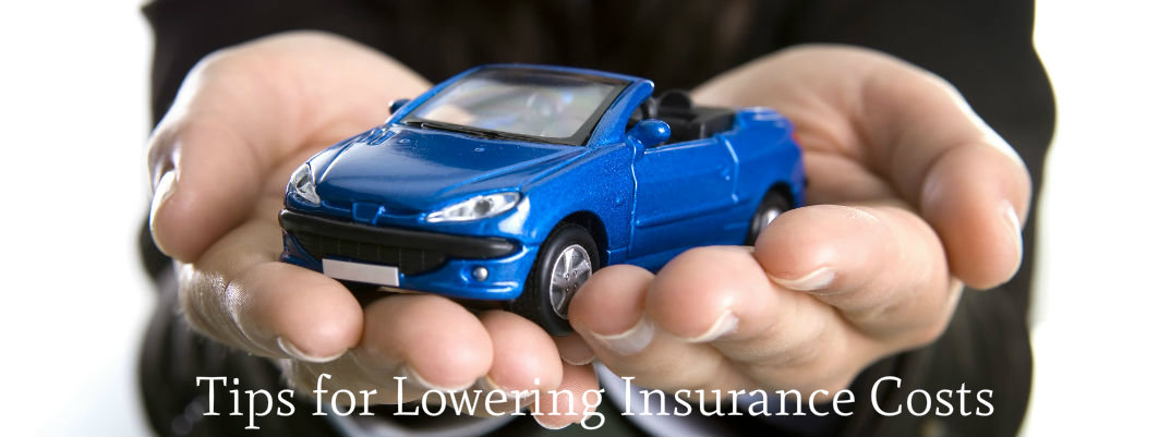 tips for lowering insurance costs